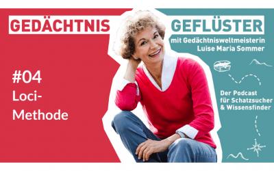 Podcast #04 – Die wohl beste Gedächtnismethode – alt und immer noch gut!
