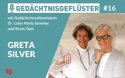 """#17 Greta Silver zu Gast in meinem """"GedächtnisGeflüster"""""""